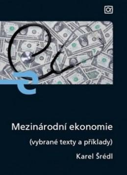 Mezinárodní ekonomie - Šrédl Karel