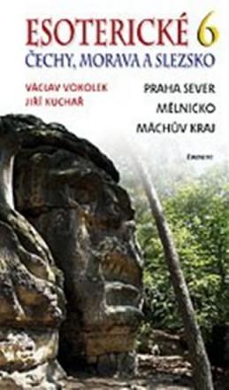 Esoterické Čechy, Morava a Slezsko 6 - Vokolek Václav, Kuchař Jiří
