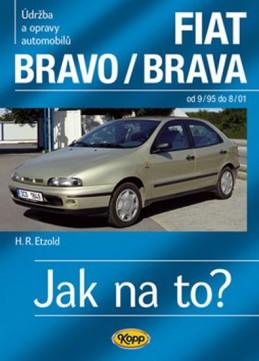 FIAT Bravo/Brava 9/95–8/01 - Jak na to? č. 39 - Etzold Hans-Rudiger Dr.