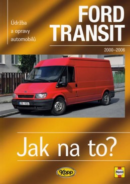 Ford Transit II.- 2000/2006 - Jak na to? -110. - Mead John S.
