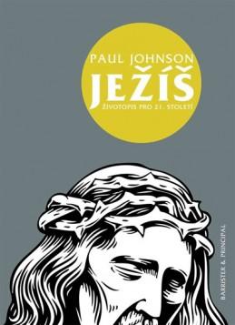 Ježíš - Životopis pro 21. století - Johnson Paul