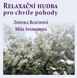 Relaxační hudba pro chvíle pohody - CD - Blechová Zdenka