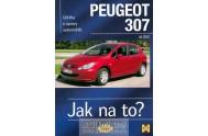 Peugeot 307 - Jak na to? od 2001 - 89. - 2. vydání