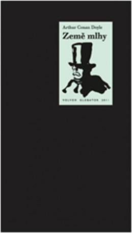 Země mlhy - Doyle Arthur Conan