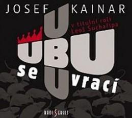 Ubu se vrací - CD - Kainar Josef