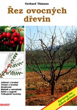 Řez ovocných dřevin - Nečas a kolektiv Tomáš