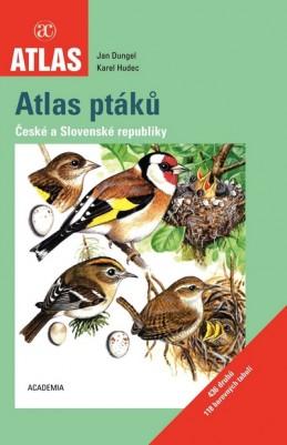 Atlas ptáků České a Slovenské republiky - 2. vydání - Dungel Jan, Hudec Karel