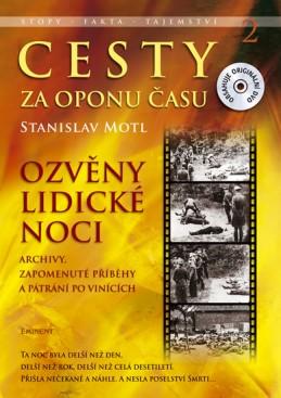 Cesty za oponu času 2 - Ozvěny lidické noci + DVD - Motl Stanislav