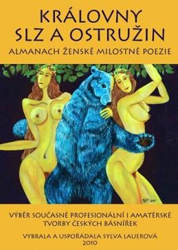 Královny slz a ostružin - Almanach ženské milostné poezie - Lauerová Sylva
