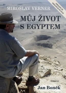 Můj život s Egyptem + DVD - Verner Miroslav
