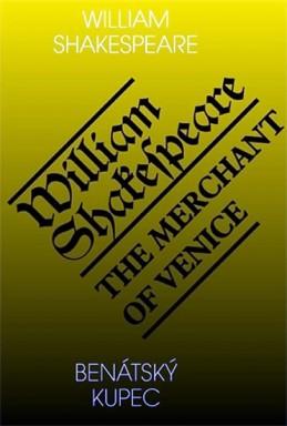 Benátský kupec / The Merchant of Venice - Shakespeare William