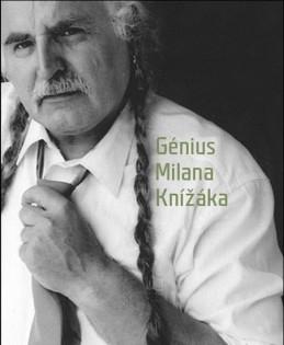 Génius Milana Knížáka - Knížák Milan, Budínský Václav
