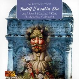 Rudolf II. a rabín Löw - 2 CD - kolektiv