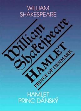 Hamlet, princ dánský / Hamlet, Prince of Denmark - 2. vydání - Shakespeare William