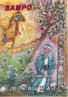 Návrat do Hyperboreje - Chmelař Ivo