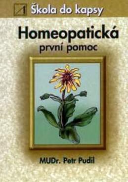 Homeopatická první pomoc - Škola do kapsy - Pudil Petr