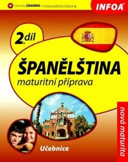 Španělština 2 maturitní příprava - učebnice - de Sueda Isabel Alonso a kolektiv