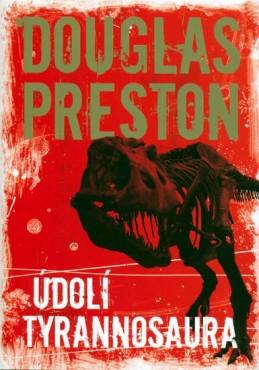Údolí tyrannosaura - 2. vydání - Preston Douglas