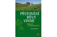 Pěstování révy vinné - Moderní vinohradnictví