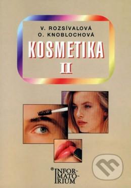 Kosmetika II pro studijní obor Kosmetička, 2. vydání - Rozsívalová a kolektiv V.
