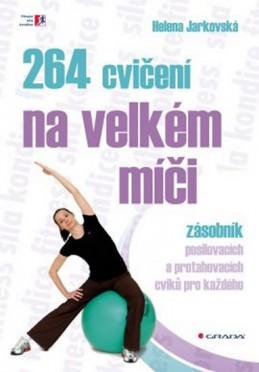 264 cvičení na velkém míči - Jarkovská Helena