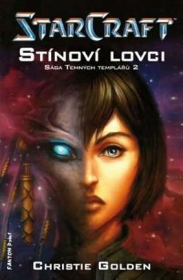 StarCraft - Templáři 2 - Stínoví lovci - Golden Christie
