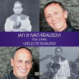 Udělej mi tichoučko! - CD - Kraus Jan, Kraus Ivan,