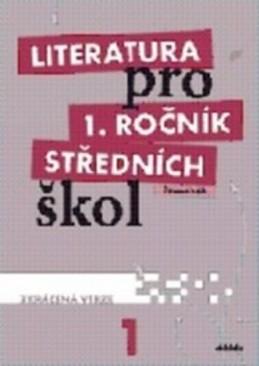 Literatura pro 1.ročník SŠ - Pracovní sešit - Bláhová R. a kolektiv