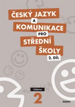 Český jazyk a komunikace pro SŠ - 2.díl (učebnice) - Bozděchová Ivana, Čelišová Olga