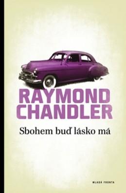 Sbohem buď lásko má - Chandler Raymond