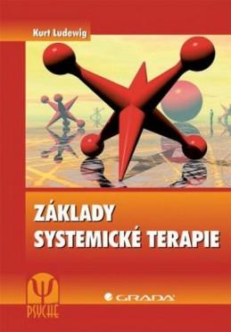 Základy systemické terapie - Ludewig Kurt