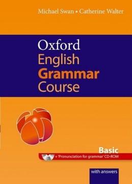 Oxford English Grammar Course - Basic - Swan Michael,Walter Catherine