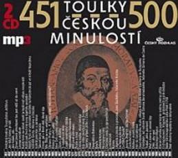 Toulky českou minulostí 451-500 - 2CD/mp3 - kolektiv autorů