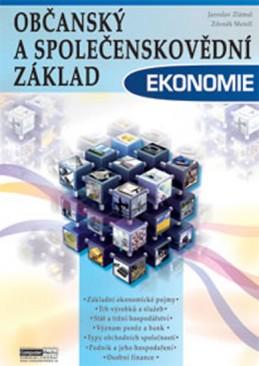 Ekonomie - Občanský a společenskovědní základ - Zlámal Jaroslav a kolektiv