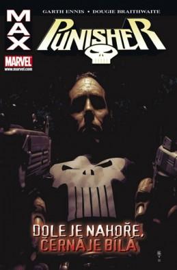 Punisher Max 4 - Dole je nahoře, černá je bílá - Ennis Garth, Fernandez Leandro