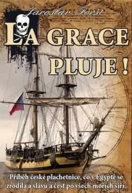 La Grace pluje! - Foršt Jaroslav