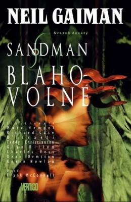 Sandman 9 - Blahovolné - Gaiman Neil