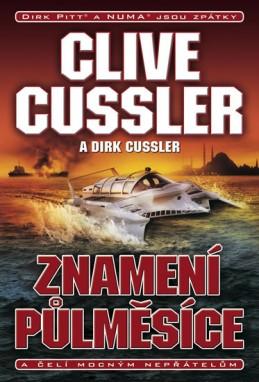 Znamení půlměsíce - Cussler Clive, Cussler Dirk