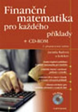 Finanční matematika pro každého + CD–ROM - Radová a kolektiv Jarmila