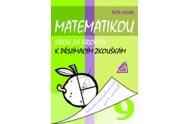 Matematikou krok za krokem k přijímacím zkouškám/Kalendář řešených písemek pro 9. ročník ZŠ