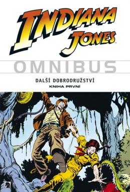 Indiana Jones - Omnibus - Další dobrodružství - kniha první - Goodwin a kolektiv Archie