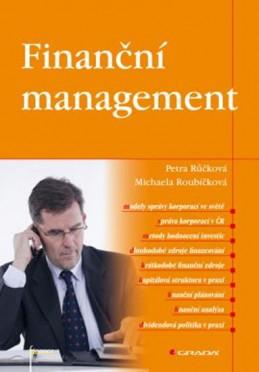 Finanční management - Růčková Petra, Roubíčková Michaela