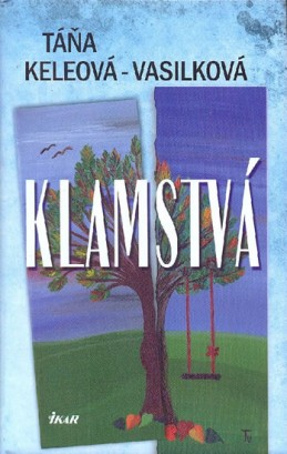 Klamstvá (slovensky) - Keleová-Vasilková Táňa
