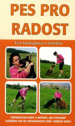 Pes pro radost - Soukupová Eva