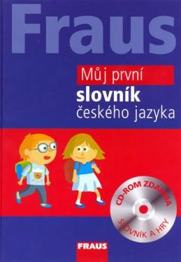 Fraus Můj první slovník českého jazyka + CD-ROM - neuveden
