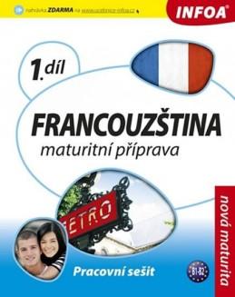 Francouzština 1 maturitní příprava - pracovní sešit - Bourdais a kolektiv Daniele