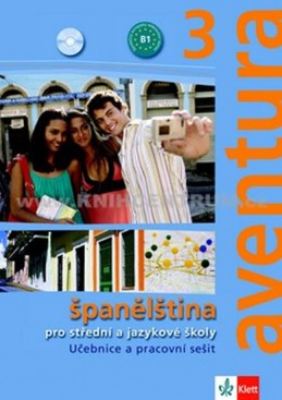 Aventura 3 - Španělština pro SŠ a JŠ- učebnice + PS + 2CD - Brožová Kateřina, Peňaranda C. Ferrer