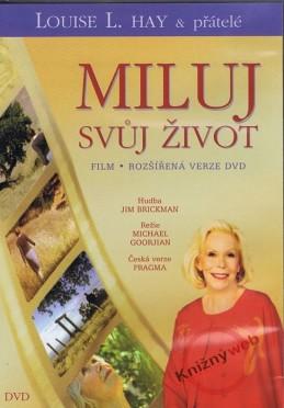 Miluj svůj život - 1 DVD - Hay Louise L.