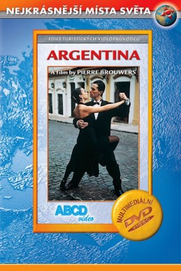Argentina - Nejkrásnější místa světa - DVD - neuveden