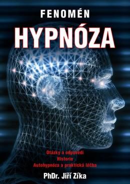Fenomén hypnóza + DVD - Zíka Jiří